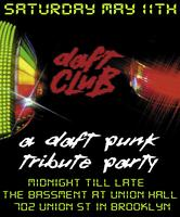 DAFT CLUB: A Daft Punk Tribute Party