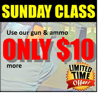 December, Sunday HANDGUN PERMIT CLASSES $45 add $10...