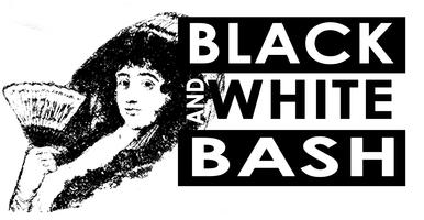 The Black and White Bash