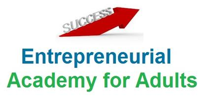 SUCCESS! Entrepreneurial Academy for Adults (Ongoing)