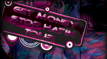 5th Annual 'Get Money Stop Hatin' Tour Brownwood...