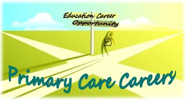 Primary Care Careers: Pathways to Practice in Pennsylvania...