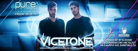 Vicetone at Pure Lounge [Guest List]