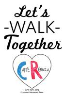 Let's Walk Together™ - A Benefit for Café Rebecca and the...