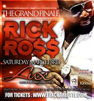 Rick Ross MAYBACH MUSIC FINALE Saturday March 3rd @ LUX