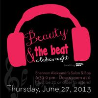Beauty and the Beat (Presented by Shannon Aleksandr's Salon &...