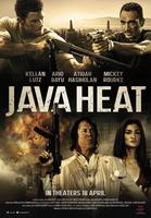JAVA HEAT (KELLEN LUTZ, MICKEY ROURKE)