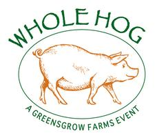 Greensgrow Farms 4th Annual Whole Hog