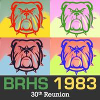 BRHS Class of 1983 30th Reunion, Welcoming All '80s...