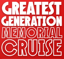 SAT, MAY 18: Greatest Generation Memorial Cruise on the SS...