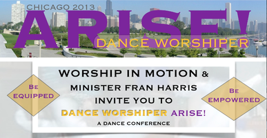 Dance Worshiper Arise! / A Dance Conference