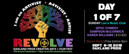 DAY 1 of 7: REVOLVE 2015: QUEER COMEDY w SAMPSON...