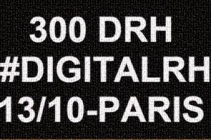 DIGITAL RH 4e édition / 300 DRH - #DRH2015
