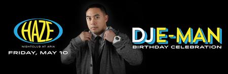 DJ E-Man Birthday Celebration @ HAZE Nightclub