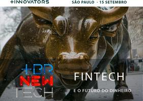 [BRNewTech] Fintech e o Futuro do Dinheiro