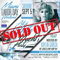 OFFICIALLY SOLD OUT!!!  MIAMI NICE 2015 ANNUAL LABOR...