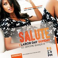 Salute: DAY PARTY at Rosebar   9.6.15