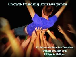 CrowdFunding Launch Party Extravaganza 5/29