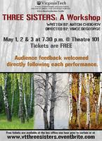 Anton Chekhov's THREE SISTERS: A Workshop May 1-3...