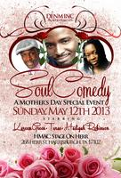 SOUL COMEDY-A Mother's Day Special