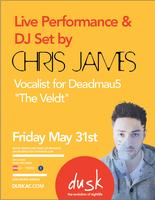 Live Performance & DJ Set By Chris James