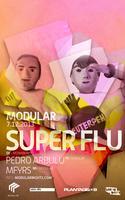 Modular | Super Flu