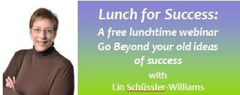 Lunch for Success!  A free lunchtime webinar