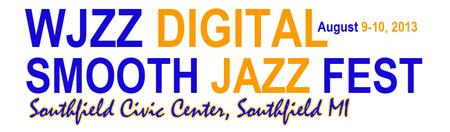 WJZZ Digital Smooth Jazz Fest 2013