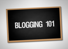Blogging 101: Crash Course