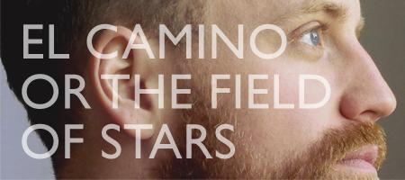 El Camino or The Field of Stars