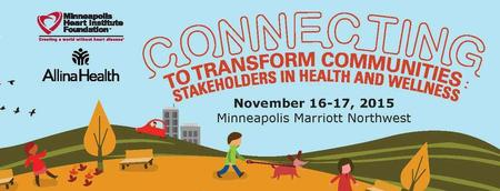 2015 Connecting to Transform Communities: Stakeholders...