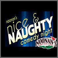 Noonan's Nice & Naughty Comedy Night