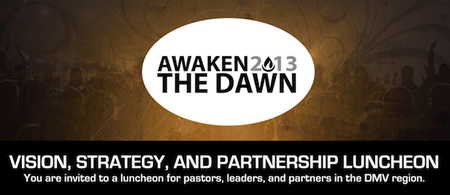 Awaken the Dawn 2013 Vision, Strategy, and Partnership...