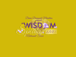"Divine Diamonds Ministries 2013 National Tour ""Wisdom Speaks""..."