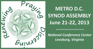 2013 Metropolitan Washington, D.C. Synod Assembly