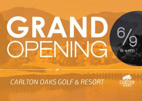 Grand Opening of Carlton Oaks Golf & Resort
