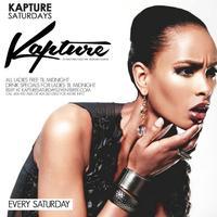 Kapture Saturdays at Kapture Lounge - RSVP NOW