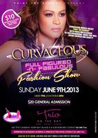 """Curvaceous"" ...Full figured and Fabulous Fashion Show"