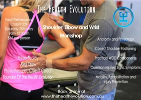 The Health Evolution - Shoulder, Elbow and Wrist Workshop