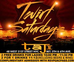Twirl Saturdays at Taj! Free on Cris A.C. List*