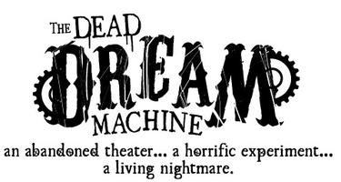 The Dead Dream Machine