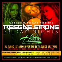 Reggae Strong Fridays @ Harlem Nights Sky Bar