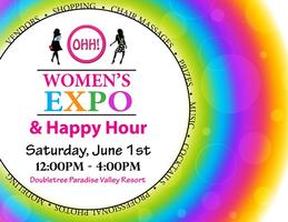 """OHH! Women's Expo"" & Happy Hour Event"