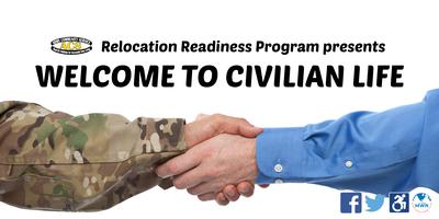 Welcome to Civilian Life (Relocation)