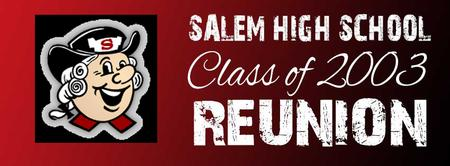 Salem High School Class of 2003 Reunion
