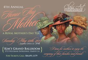 4th Annual Honor Thy Mother: A Royal Mother's Day Tea