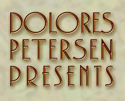 Dolores Petersen Presents Thursday Night Showcase - Open Mic /...