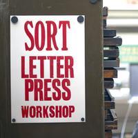 SORT Letterpress Workshop 17/10/15: Afternoon 3pm - 6pm