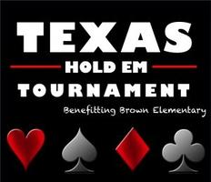 Brown Poker Night 2015 - TEXAS HOLD 'EM 5th Annual...