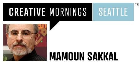 CreativeMornings Seattle Presents: Mamoun Sakkal